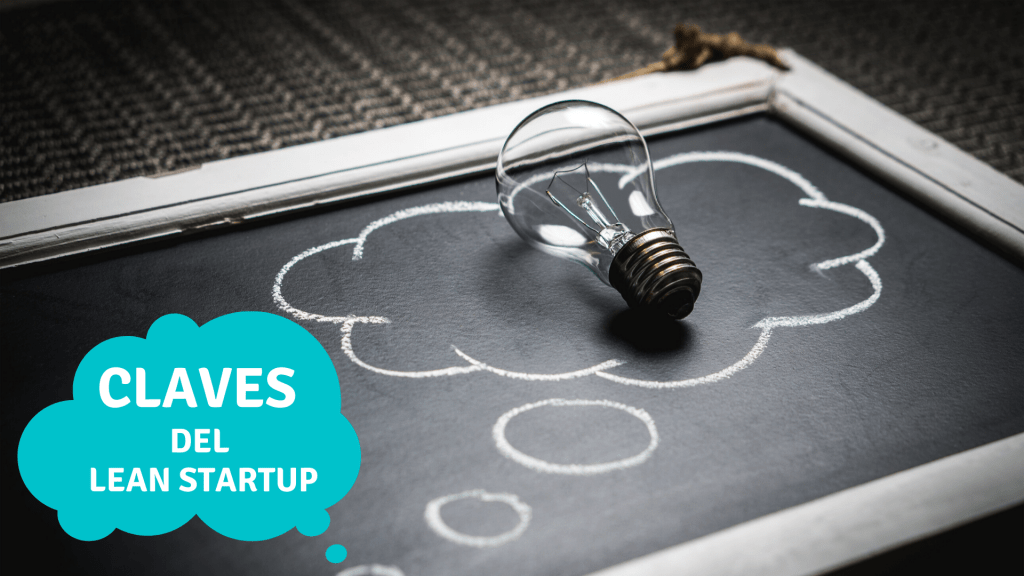 Claves del Lean Startup