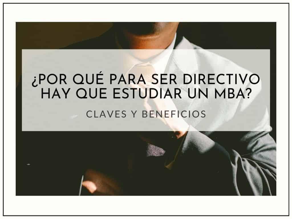 Estudiar un MBA para ser Directivo